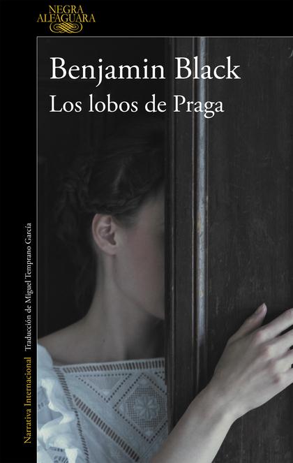LOS LOBOS DE PRAGA.