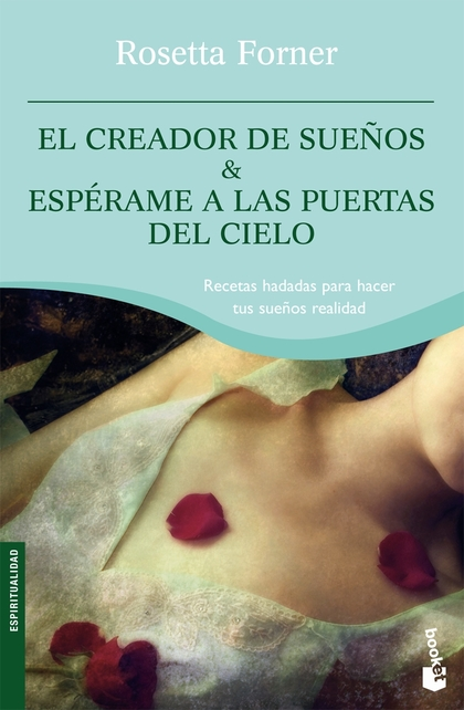 EL CREADOR DE SUEÑOS  ESPÉRAME A LAS PUERTAS DEL CIELO