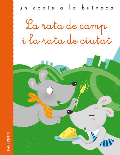 LA RATA DE CAMP I LA RATA DE CIUTAT.