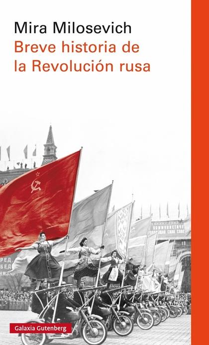 BREVE HISTORIA DE LA REVOLUCIÓN RUSA.