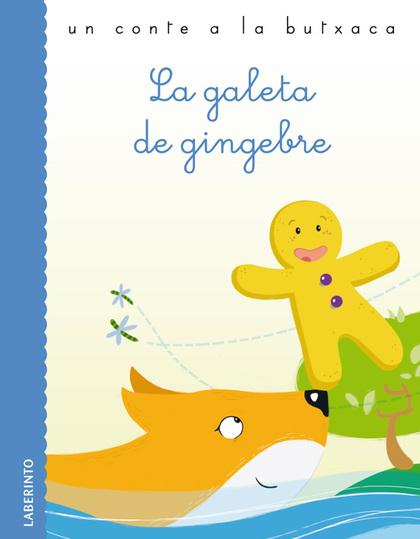 LA GALETA DE GINGEBRE.