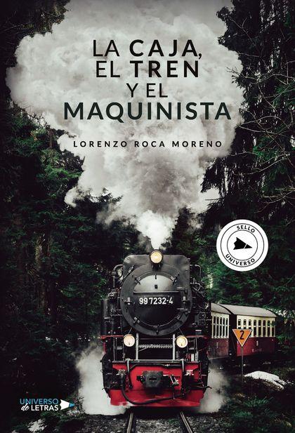 La Caja, el Tren y el Maquinista