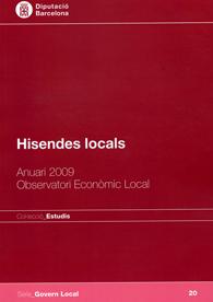 HISENDES LOCALS: ANUARI 2009. OBSERVATORI ECONÒMIC LOCAL