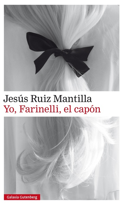 YO, FARINELLI, EL CAPÓN.