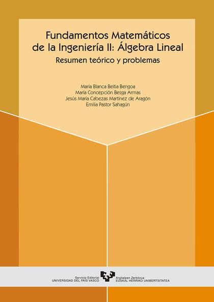 FUNDAMENTOS MATEMATICOS ING.II ALGEBRA LINEAL