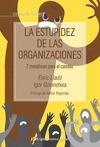 LA ESTUPIDEZ DE LAS ORGANIZACIONES : 7 METÁFORAS PARA EL CAMBIO