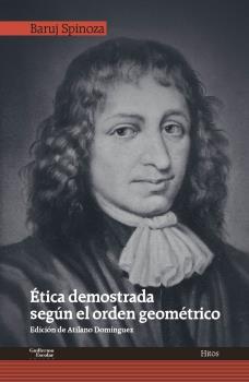 ÉTICA DEMOSTRADA SEGÚN EL ORDEN GEOMÉTRICO.