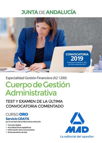 CUERPO DE GESTIÓN ADMINISTRATIVA [ESPECIALIDAD GESTIÓN FINANCIERA (A2 1200)] DE. TEST Y EXAMEN