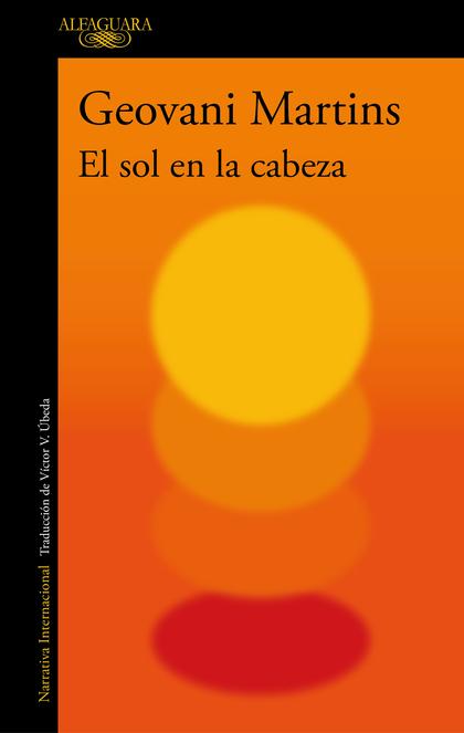 EL SOL EN LA CABEZA.