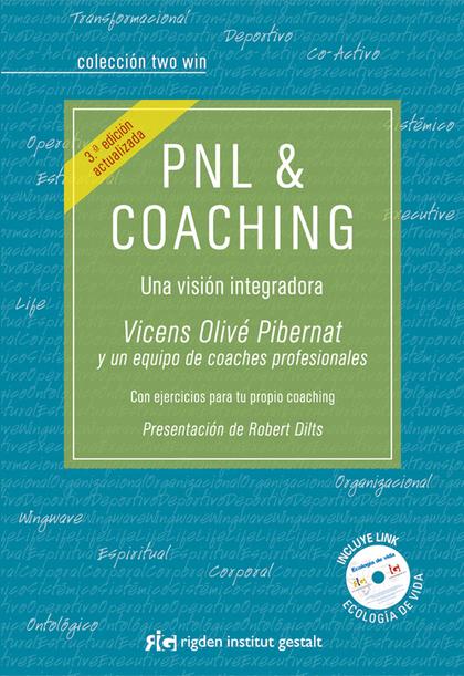 PNL & COACHING : UNA VISIÓN INTEGRADORA