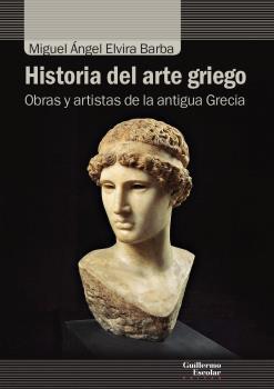 HISTORIA DEL ARTE GRIEGO                                                        OBRAS Y ARTISTA
