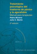 TRATAMIENTO PSICOLÓGICO DEL TRASTORNO DE PÁNICO Y LA AGORAFOBIA : MANUAL PARA TERAPEUTAS