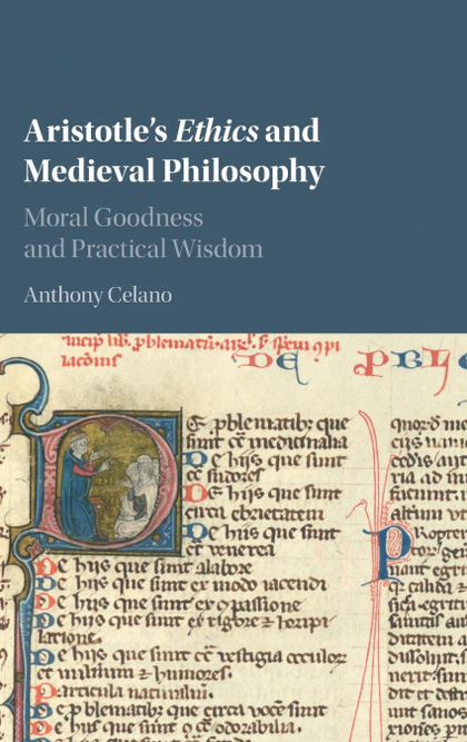 ARISTOTLE´S ETHICS AND MEDIEVAL PHILOSOPHY