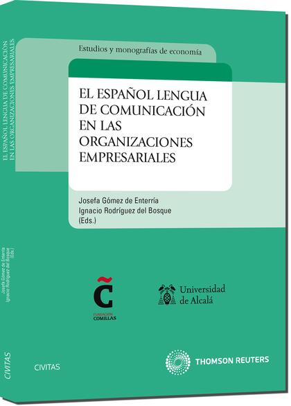 EL ESPAÑOL LENGUA DE COMUNICACIÓN EN LAS ORGANIZACIONES EMPRESARIALES