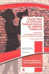 VOCES PARA LA ETICA DEL TRABAJO SOCIAL EN TIEMPOS TREMULOS