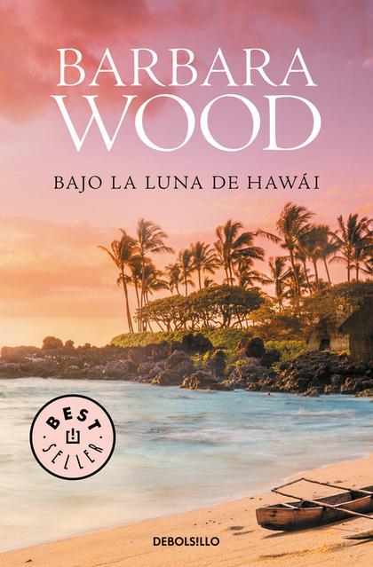 BAJO LA LUNA DE HAWAI.