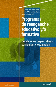 PROGRAMAS DE REENGANCHE EDUCATIVO Y/O FORMATIVO                                 CONDICIONES ORG