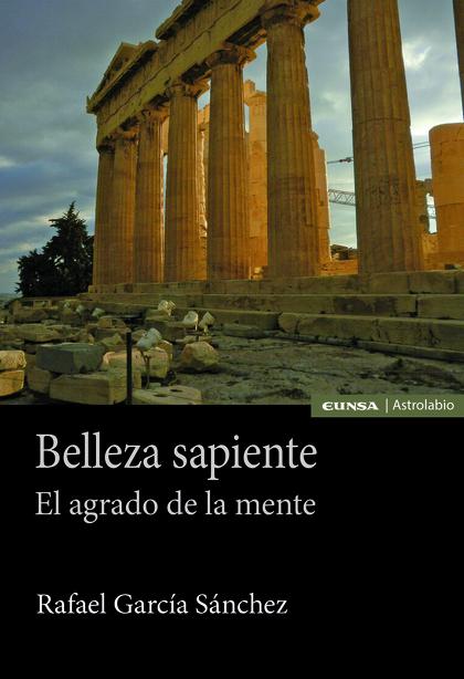 BELLEZA SAPIENTE                                                                EL AGRADO DE LA