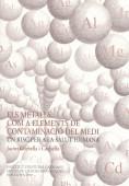 ELS METALLS COM A ELEMENTS DE CONTAMINACIÓ DEL MEDI, UN RISC PER A LA SALUT HUMADISCURS DE RECE
