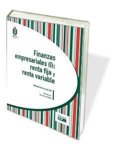FINANZAS EMPRESARIALES (I): RENTA FIJA Y RENTA VAR