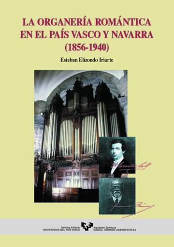 ORGANERIA ROMANTICA PAIS VASCO (1856-1940)