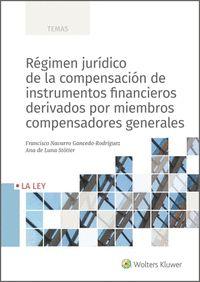 RÉGIMEN JURÍDICO DE LA COMPENSACIÓN DE INSTRUMENTOS FINANCIEROS DERIVADOS POR MI