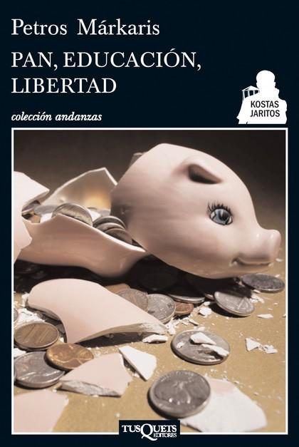 PAN, EDUCACIÓN, LIBERTAD.