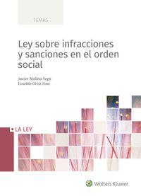 LEY SOBRE INFRACCIONES Y SANCIONES EN EL ORDEN SOCIAL.