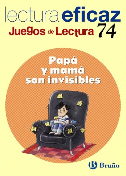 PAPÁ Y MAMÁ SON INVISIBLES