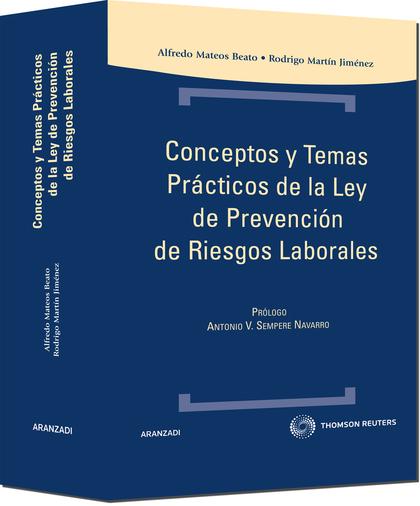 CONCEPTOS Y TEMAS PRÁCTICOS DE LA LEY DE PREVENCIÓN DE RIESGOS LABORALES
