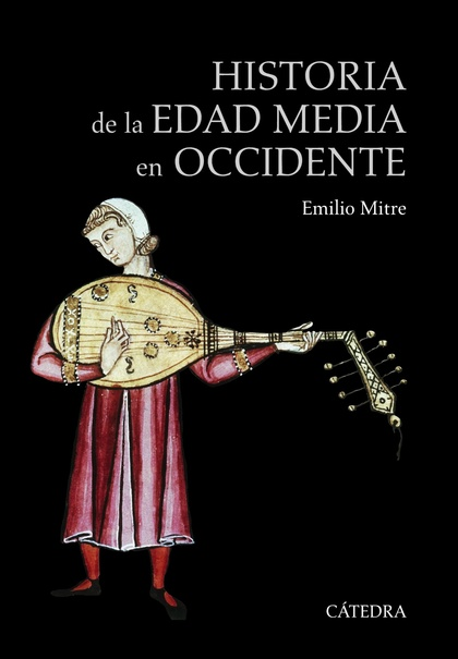 HISTORIA DE LA EDAD MEDIA EN OCCIDENTE.