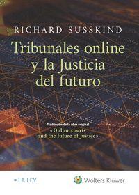 TRIBUNALES ONLINE Y LA JUSTICIA DEL FUTURO