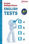 GRADED MULTIPLE-CHOICE : ENGLISH TESTS-A1