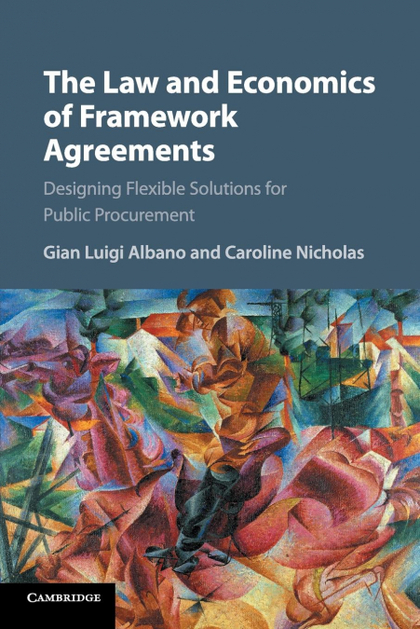 THE LAW AND ECONOMICS OF FRAMEWORK AGREEMENTS