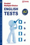 GRADED MULTIPLE-CHOICE : ENGLISH TESTS-A2