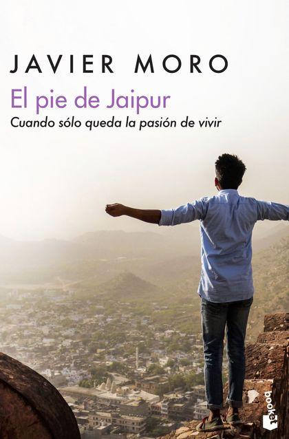 EL PIE DE JAIPUR. CUANDO SÓLO QUEDA LA PASIÓN DE VIVIR