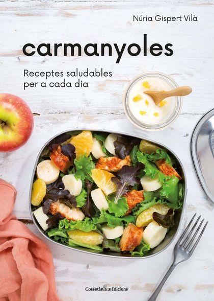 CARMANYOLES                                                                     RECEPTES SALUDA