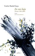 EN VOZ BAJA, 1984-2009 : POEMAS
