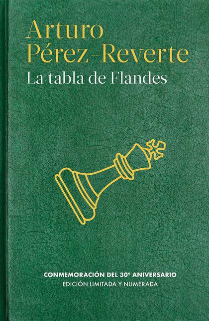 LA TABLA DE FLANDES. EDICIÓN ESPECIAL 30º ANIVERSARIO