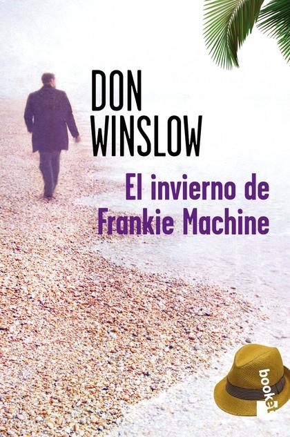 EL INVIERNO DE FRANKIE MACHINE.