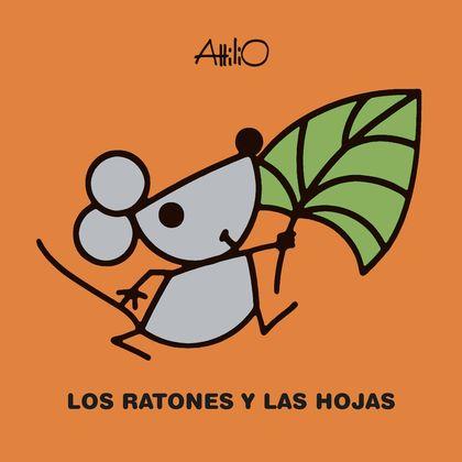 LOS RATONES Y LAS HOJAS