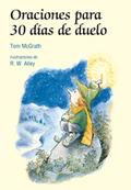 ORACIONES PARA 30 DÍAS DE DOLOR