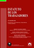 ESTATUTO DE LOS TRABAJADORES. COMENTARIOS, CONCORDANCIAS, JURISPRUDENCIA E ÍNDICE ANALÍTICO