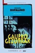 GAUEKO GEZURRAK
