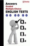 ANSWERS, GRADED MULTIPLE, CHOICE. ENGLISH TEST