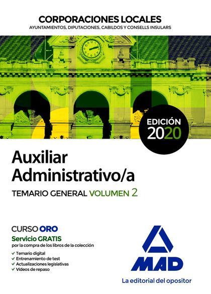 AUXILIAR ADMINISTRATIVO DE CORPORACIONES LOCALES. TEMARIO GENERAL VOLUMEN 2.