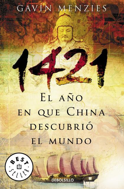 1421, EL AÑO QUE CHINA DESCUBRIÓ EL MUNDO
