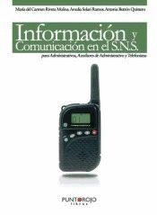 INFORMACIÓN Y COMUNICACIÓN EN EL SNS PARA ADMINISTRATIVOS, AUXILIARES DE ADMINISTRATIVO Y TELEF