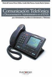 COMUNICACIÓN TELEFÓNICA Y DOCUMENTACIÓN ADMINISTRATIVA EN EL SNS PARA ADMINISTRATIVOS, AUXILIAR