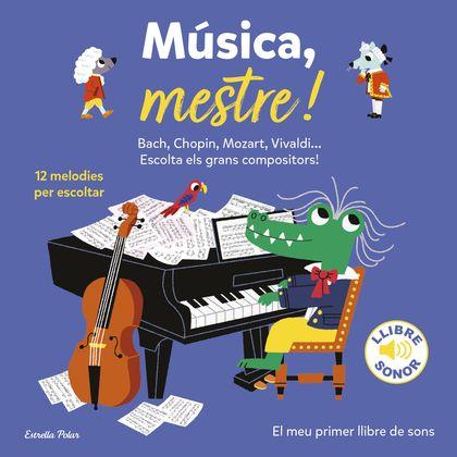 MÚSICA, MESTRE!.